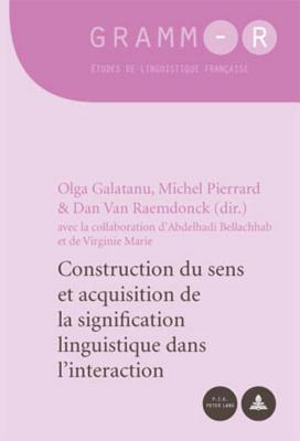 Construction Du Sens Et Acquisition de La Signification Linguistique Dans LInteraction Virginie Marie