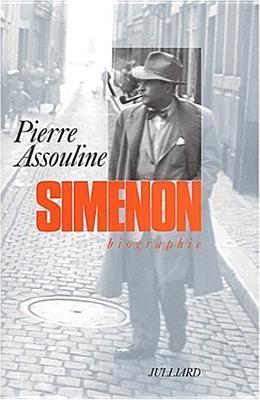 Simenon: Biographie Pierre Assouline
