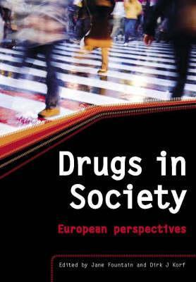 Drugs in Society: European Perspectives  by  Jane Fountain