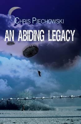 An Abiding Legacy Chris Piechowski