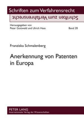 Anerkennung Von Patenten in Europa Franziska Schmalenberg