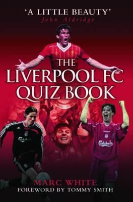 The Official Bolton Wanderers Quiz Book Marc White