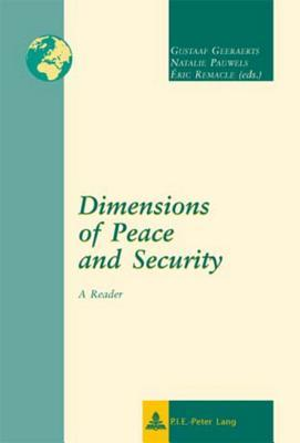 Dimensions of Peace and Security: A Reader  by  Gustaaf Geeraerts