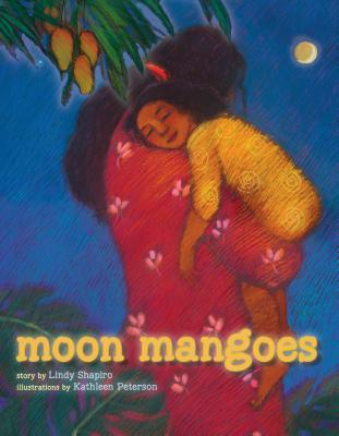 Moon Mangoes Lindy Shapiro