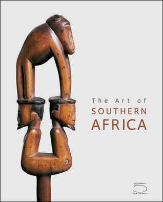 The Art of Southern Africa Sandra Klopper