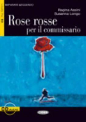 Rose rosse per il commissario Regina Assini