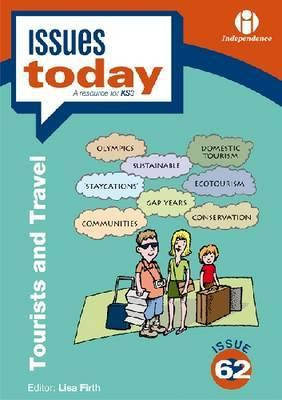 Tourists and Travel (Issues Today, #62) Lisa Firth
