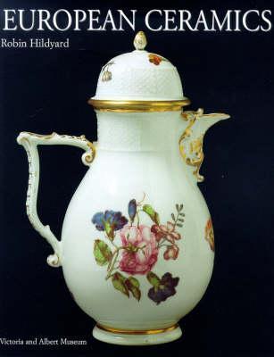 European Ceramics  by  Robin Hildyard