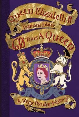60 Years a Queen  by  David Arscott