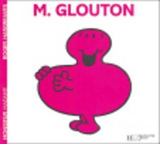 Monsieur Glouton  by  Roger Hargreaves