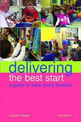Delivering the Best Start Carolynn Rankin