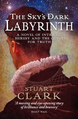 Skys Dark Labyrinth  by  Stuart  Clark
