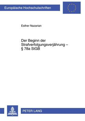 Der Beginn Der Strafverfolgungsverjaehrung 78a Stgb Esther Nazarian