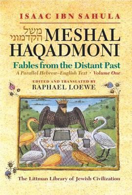 Meshal Haqadmoni: Fables from the Distant Past 2 Volume Set  by  Isaac Sahula