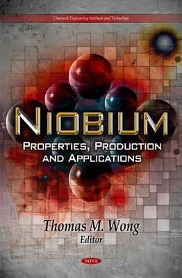 Niobium: Properties, Production, and Applications Thomas M. Wong