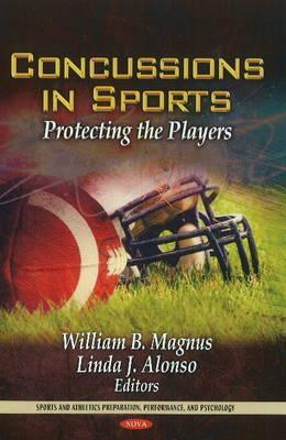 Concussions in Sports: Protecting the Players United States