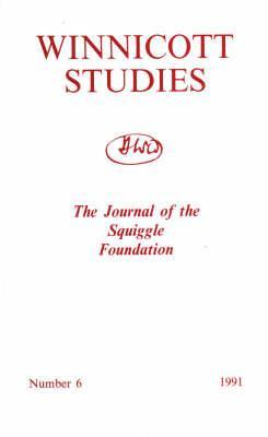 Winnicott Studies: The Journal Of The Squiggle Foundation  by  Karnac Books