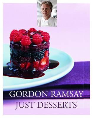 Gordon Ramsay: Desserts Gordon Ramsay