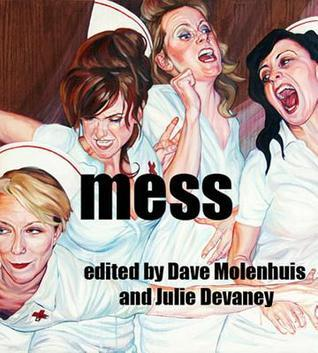 Mess  by  Dave Molenhuis