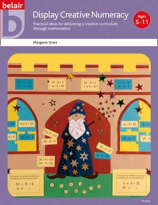 Display Creative Numeracy  by  Margaret Share