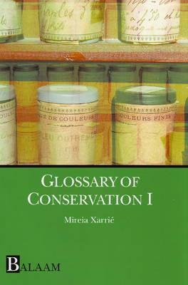 Glossary Of Conservation 1 (V. 1)  by  Mireia Xarrie