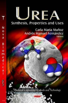Urea: Synthesis, Properties and Uses Carla María Muñoz
