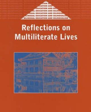 Reflections On Multiliterate Lives  by  Diane Dewhurst Belcher