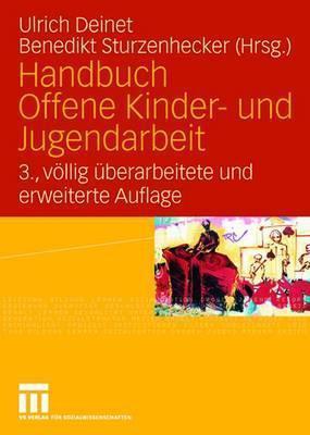 Handbuch Offene Kinder- Und Jugendarbeit  by  Ulrich Deinet