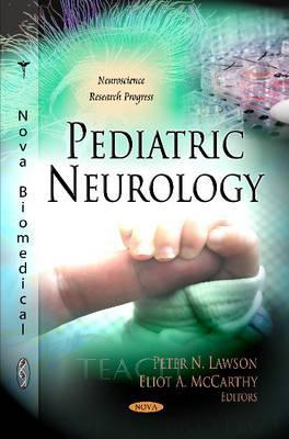 Pediatric Neurology  by  Peter N. Lawson