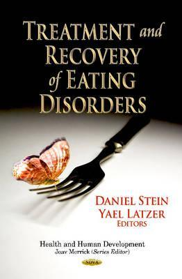 Treatment and Recovery of Eating Disorders Yael Latzer