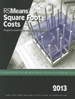 2013 Rsmeans Square Foot Cost Data: Means Square Foot Cost Data Rsmeans Eng Dept