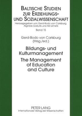Bildungs- Und Kulturmanagement the Management of Education and Culture  by  Gerd-bodo Von Carlsburg