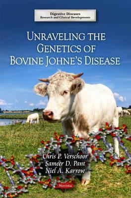 Unraveling the Genetics of Bovine Johnes Disease Chris P. Verschoor