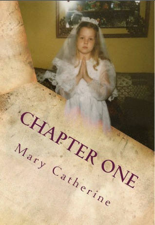 Chapter One Mary Catherine