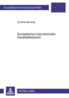 Europaeisches Internationales Kartelldeliktsrecht Dominik Massing