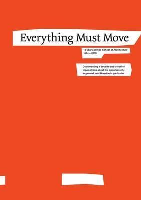 Everything Must Move  by  Lars Lerup