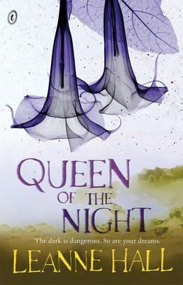 Queen of the Night  by  Leanne Hall