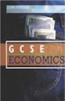 Gcse Economics  by  Nigel Proctor