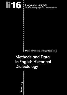 Methods and Data in English Historical Dialectology Marina Dossena