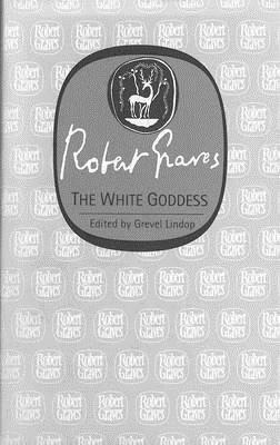 The White Goddess  by  Robert Graves
