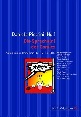 Die Sprache(n) Der Comics: Kolloquium in Heidelberg, 16.-17. Juni 2009 Daniela Pietrini