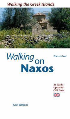 Walking on Naxos: Island Walks Dieter Graf