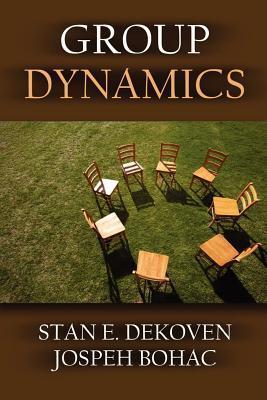 Group Dynamics  by  Joseph Bohac