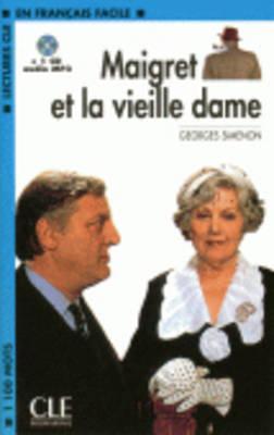 Maigret Et La Vieille Dame Book + MP3 CD (Level 2)  by  Georges Simenon