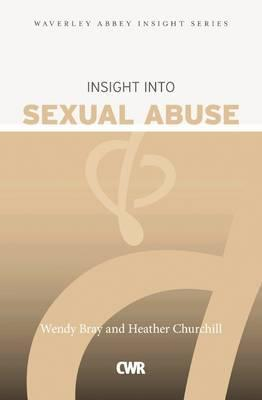 Insight Into Sexual Abuse Wendy Bray