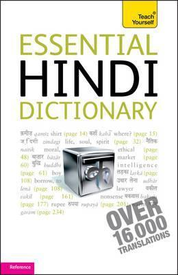 Essential Hindi Dictionary. Rupert Snell  by  Rupert Snell