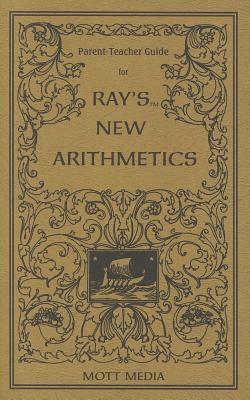 Parent-Teacher Guide for Rays New Arithmetics Ruth Beechick