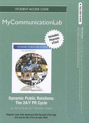 Dynamic Public Relations: The 24/7 PR Cycle Astrid Sheil