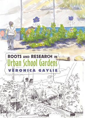 The Learning Garden: Ecology, Teaching, and Transformation Veronica Gaylie