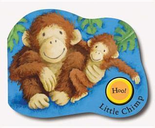 Noisy Jungle Babies: Little Chimp (Noisy Jungle Babies) Rebecca Harry
